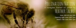 """Heather Talbot """"Pollination Nation"""""""