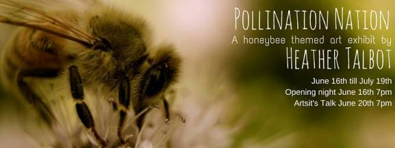 "Heather Talbot ""Pollination Nation"""